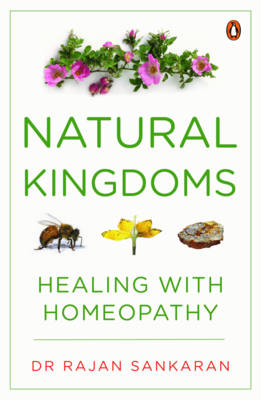 Natural Kingdoms: Healing with Homeopathy (Paperback)