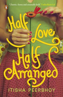 Half Love Half Arranged (Paperback)