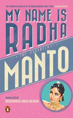 My Name Is Radha: The Essential Manto (Paperback)