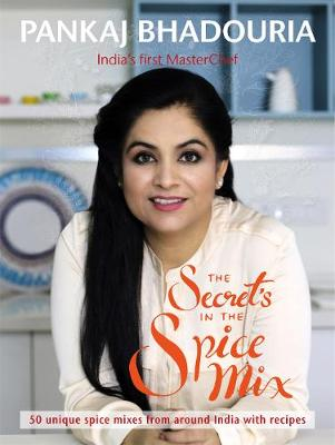 The Secret's in the Spice Mix: Fifty Unique Home-made Spice Mixes with Recipes (Paperback)