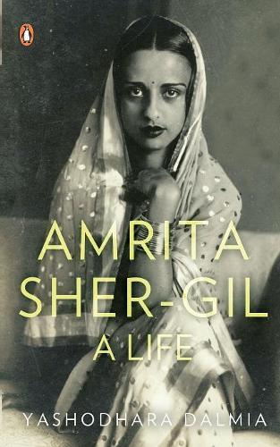 Amrita Sher-Gil: A Life (Paperback)