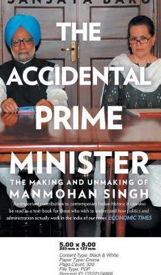 The Accidental Prime Minister (Hardback)