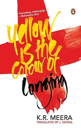 Yellow Is the Colour of Longing (Paperback)