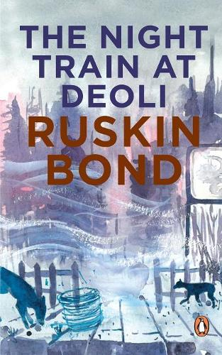 Night Train at Deoli and Other Stories (Paperback)