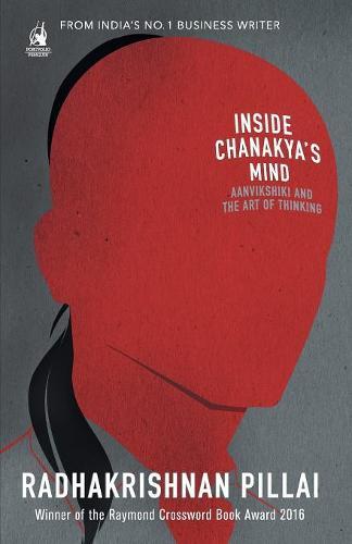 Inside Chanakya's Mind (Paperback)