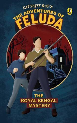 The Adventure of Feluda: The Royal Bengal Mystery (Paperback)