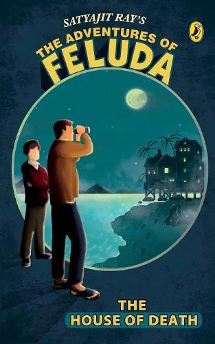 The Adventures of Feluda: The House of Death (Paperback)