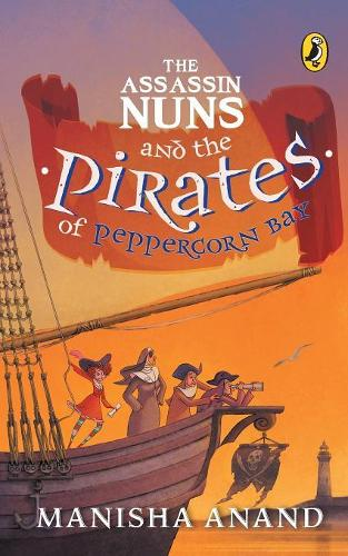 The Assassin Nuns and the Pirates of Peppercorn Bay (Paperback)