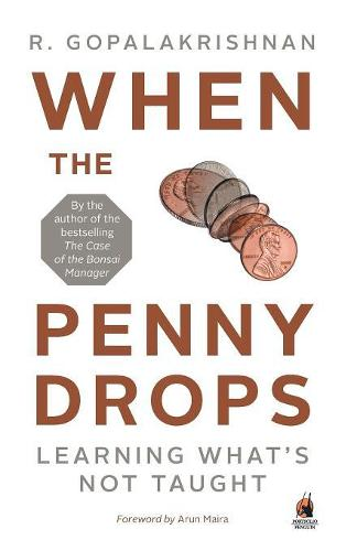 When the Penny Drops: Learning What's Not Taught (Paperback)