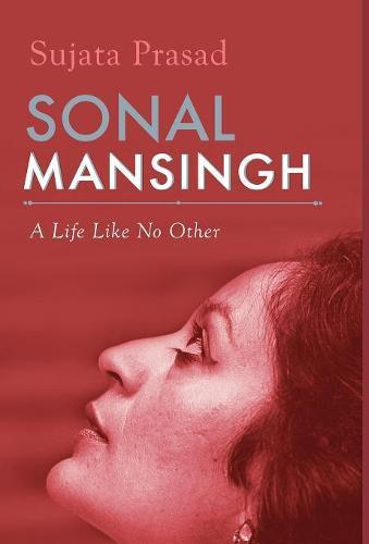 Sonal Mansingh (Hardback)