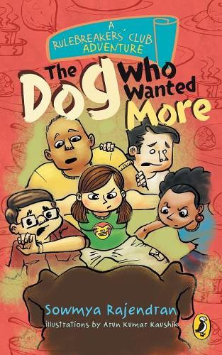 The Rulebreakers' Club: The Dog Who Wanted More (Paperback)