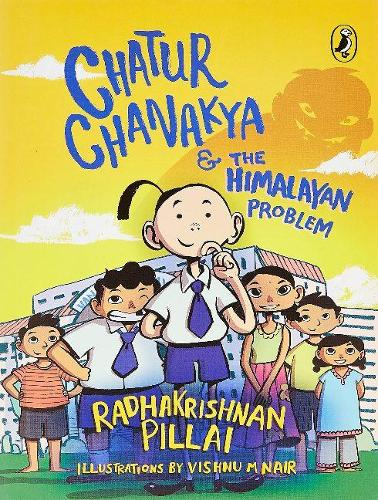 Chatur Chanakya and the Himalayan Problem (Paperback)