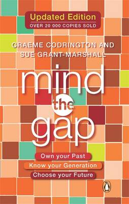 Mind the gap: Own your past, know your generation, choose your future (Paperback)