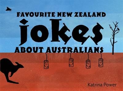 Favourite New Zealand Jokes About Australians (Paperback)