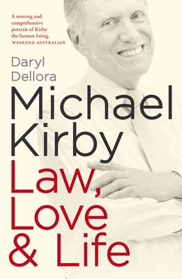 Michael Kirby: Law, Love and Life (Paperback)