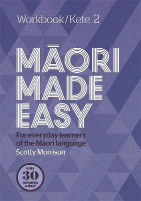 Maori Made Easy Workbook 2/Kete 2 (Paperback)