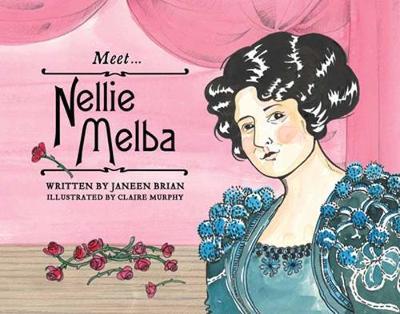 Meet... Nellie Melba (Paperback)