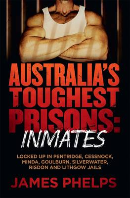 Australia's Toughest Prisoners (Paperback)