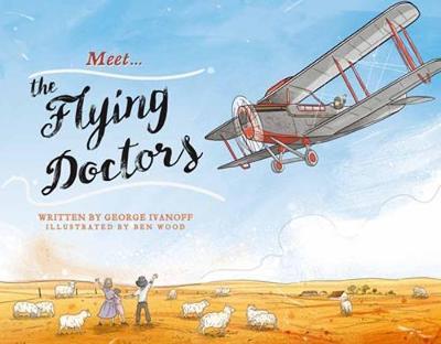 Meet... the Flying Doctors (Paperback)