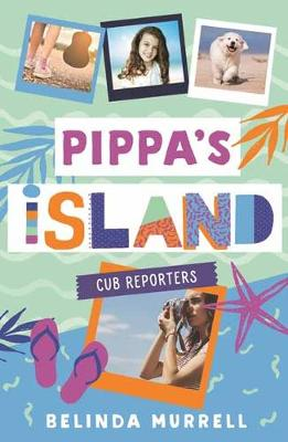 Pippa's Island 2: Cub Reporters (Paperback)