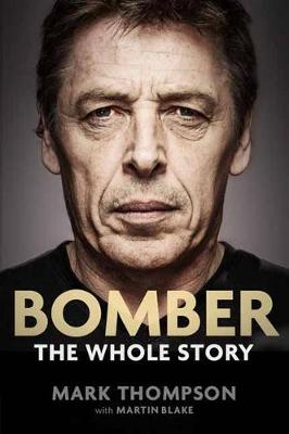 Bomber: The Whole Story (Paperback)