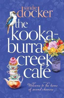 The Kookaburra Creek Cafe (Paperback)
