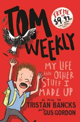 Tom Weekly 1: My Life and Other Stuff I Made Up (Paperback)