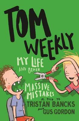 Tom Weekly 3: My Life and Other Massive Mistakes (Paperback)