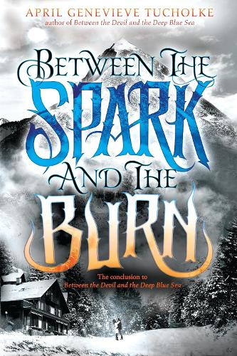 Between The Spark And The Burn (Paperback)