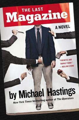 The Last Magazine: A Novel (Paperback)
