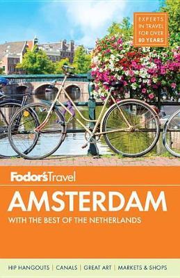 Fodor's Amsterdam - Full-Color Travel Guide 4 (Paperback)