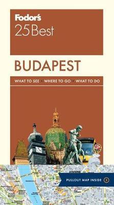 Fodor's Budapest 25 Best - Full-Color Travel Guide 3 (Paperback)