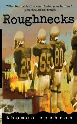 Roughnecks (Paperback)