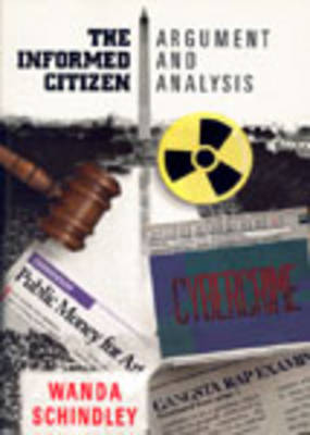 The Informed Citizen: Argument and Analysis for Today (Paperback)