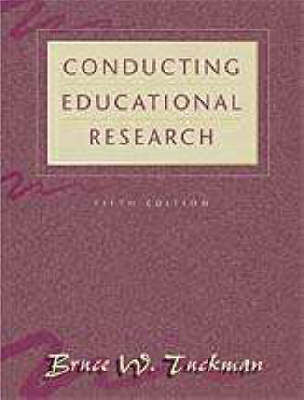 Tuckman Conducting Educational Research 5e (Paperback)