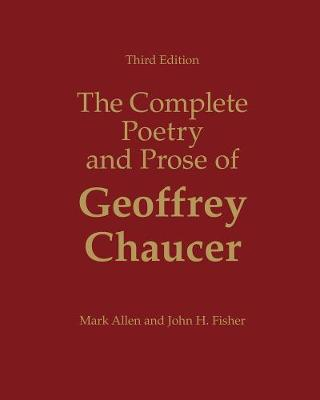 The Complete Poetry and Prose of Geoffrey Chaucer (Hardback)