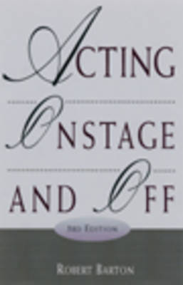Acting: On Stage and Off (Paperback)