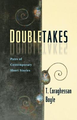 Doubletakes: Pairs of Contemporary Short Stories (Paperback)