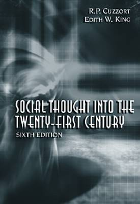 Social Thought Into the 21st Century (Paperback)