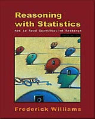 Reasoning With Statistics: How To Read Quantitative Research (Paperback)