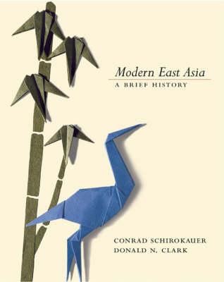 Modern East Asia: A Brief History (Hardback)
