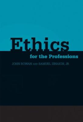 Ethics for the Professions (Paperback)
