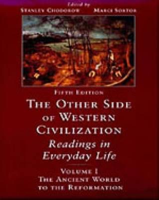 The Other Side of Western Civilization: v. 1 (Paperback)