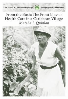 From the Bush: The Front Line of Health Care in a Caribbean Village (Paperback)