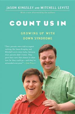 Count Us in: Growing Up with Down Syndrome (Paperback)