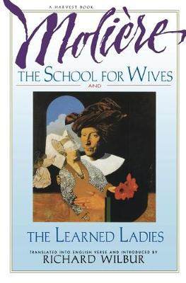 School for Wives, the Learned Ladies (Paperback)