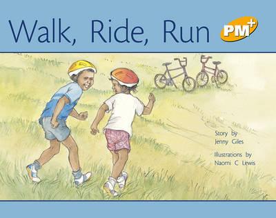 Walk, Ride, Run (Paperback)