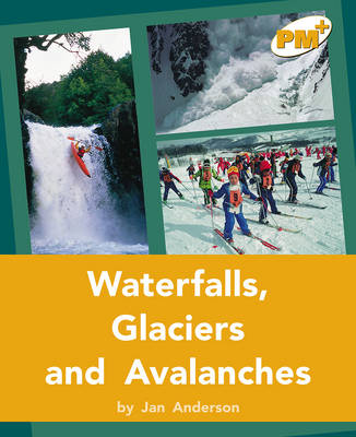 Waterfalls, Glaciers and Avalanches (Paperback)