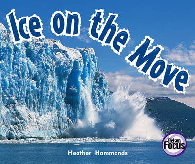 Ice on the Move (Paperback)
