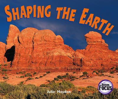 Shaping the Earth (Paperback)